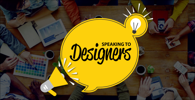 Designers – How to properly speak to them